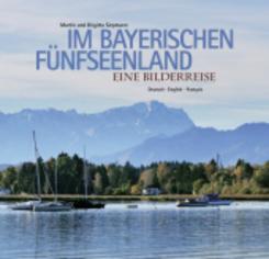 Im bayerischen Fünfseenland
