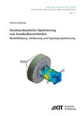 Strukturakustische Optimierung von Axialkolbeneinheiten: Modellbildung, Validierung und Topologieoptimierung