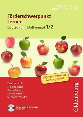 Förderschwerpunkt Lernen, Deutsch/Mathematik; 1./2. Schuljahr, m. CD-ROM