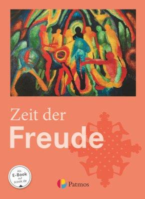 Religion Sekundarstufe I, Neuausgabe: 5./6. Schuljahr - Zeit der Freude, Schülerbuch