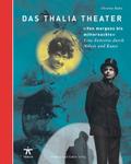 """Das Thalia Theater """"Von morgens bis mitternachts"""""""