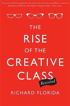 Rise of the Creative Class - revisited