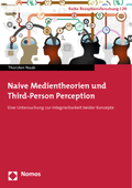 Naive Medientheorien und Third-Person Perception