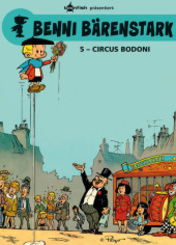 Benni Bärenstark - Circus Bodoni