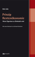 Prinzip Rentenökonomie
