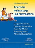 Tibetische Heilmassage und Moxabustion
