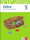 Zebra, Ausgabe ab 2011: 3. Schuljahr, Wissensbuch Sprache / Lesen
