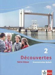 Découvertes - Série bleue: Grammatisches Beiheft (Klasse 8); Bd.2