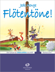 Jede Menge Flötentöne, für Altblockflöte, m. 2 Audio-CDs - Bd.1