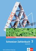 Schweizer Zahlenbuch: 3. Klasse, Arbeitsheft; Bd.3