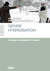 Genre Hybridisation: Global Cinematic Flow