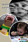 Spielen mit autistischen Kindern, 1 CD-ROM