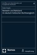 Notwehr und Notstand im deutsch-türkischen Rechtsvergleich