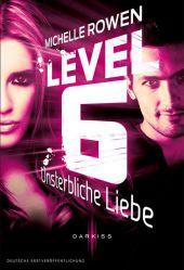 Level 6 - Unsterbliche Liebe
