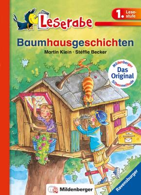 Baumhausgeschichten - Leserabe 1. Klasse - Erstlesebuch für Kinder ab 6 Jahren