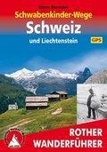 Rother Wanderführer Schwabenkinder-Wege Schweiz und Liechtenstein