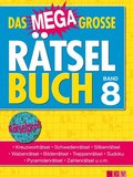 Das megagroße Rätselbuch - Bd.8