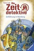 Die Zeitdetektive - Entführung in Nürnberg