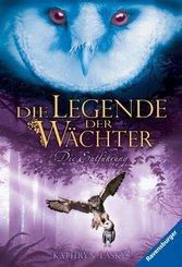 Die Legende der Wächter, Band 1: Die Entführung; .