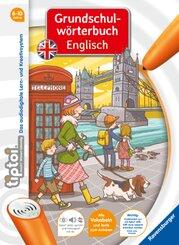 tiptoi®: tiptoi® Grundschulwörterbuch Englisch