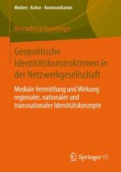 Geopolitische Identitätskonstruktionen in der Netzwerkgesellschaft