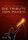 "Die Philosophie bei ""Die Tribute von Panem"""