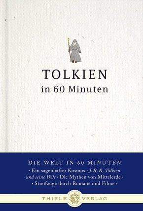 Tolkien in 60 Minuten - Alles über den Herrn der Ringe und den Hobbit