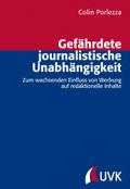 Gefährdete journalistische Unabhängigkeit