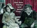 Von dem Fischer und seiner Frau
