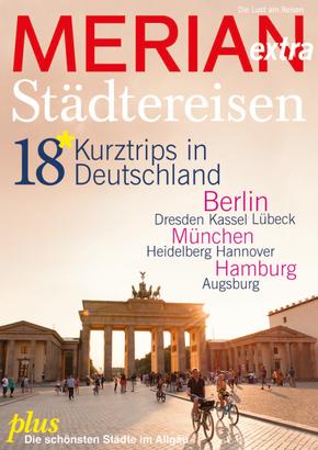 Merian extra Städtereisen, 18 Kurztrips in Deutschland