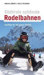 Südtirols schönste Rodelbahnen