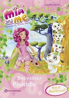 Mia and me - Babysitter Phuddle