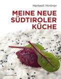 Meine neue Südtiroler Küche
