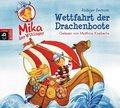 Mika, der Wikinger - Wettfahrt der Drachenboote, 1 Audio-CD