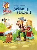 Mika der Wikinger - Achtung Piraten!
