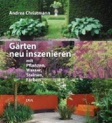 Gärten neu inszenieren