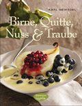 Birne, Quitte, Nuss & Traube