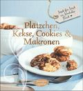 Plätzchen, Kekse, Cookies & Makronen