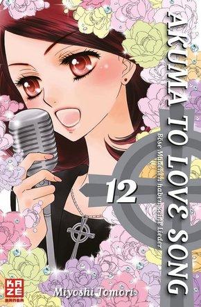 Akuma to love song - Böse Mädchen haben keine Lieder - Bd.12