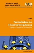 Taschenlexikon zur Finanzmarktregulierung Deutsch-Englisch-Französisch