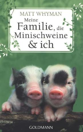 Meine Familie, die Minischweine & ich