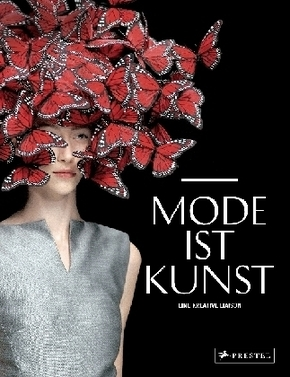 Mode ist Kunst