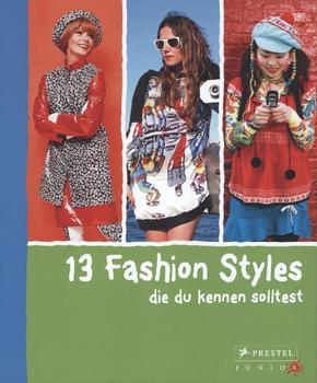 13 Fashion Styles, die du kennen solltest