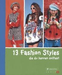 13 Fashion Styles, die du kennen solltest
