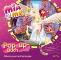 Mia and me - Abenteuer in Centopia - Pop-up-Buch