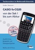 CASIO fx-CG20 von der Sek I bis zum Abitur, m. DVD