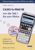 CASIO fx-9860 GII von der Sek I bis zum Abitur, m. DVD