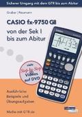 CASIO fx-9750 GII von der Sek I bis zum Abitur, m. DVD