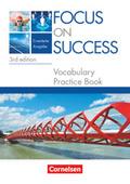 Focus on Success, Erweiterte Ausgabe, 3rd edition: Vocabulary Practice Book