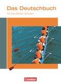 Das Deutschbuch für berufliche Schulen: Schülerbuch